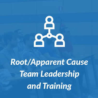 Root/Apparent Cause Team Leadership and Training