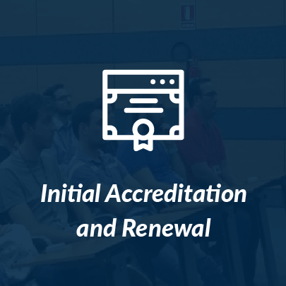 Initial Accreditation and Renewal