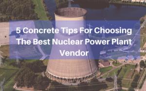 nuclear power plant vendors
