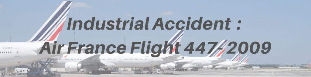 industrial accident air france flight 447