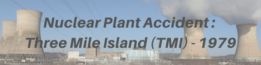 nuclear plant accident three mile island